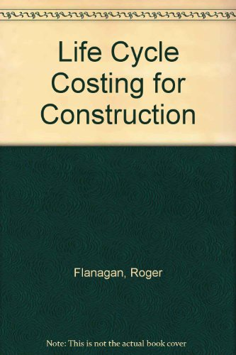 9780854061945: Life Cycle Costing for Construction