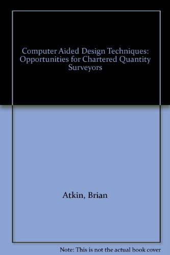9780854063390: Computer Aided Design Techniques: Opportunities for Chartered Quantity Surveyors