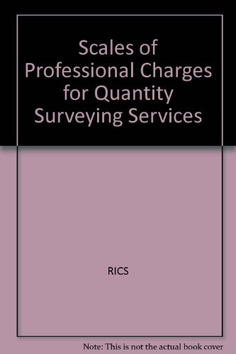 9780854063840: Scales of Professional Charges for Quantity Surveying Services