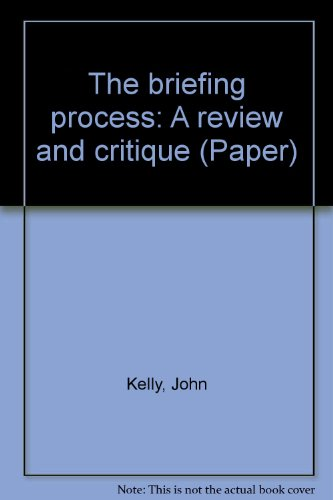 9780854065417: The briefing process: A review and critique (Paper)
