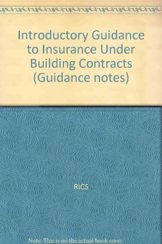 9780854066803: Introductory Guidance to Insurance Under Building Contracts (Guidance notes)