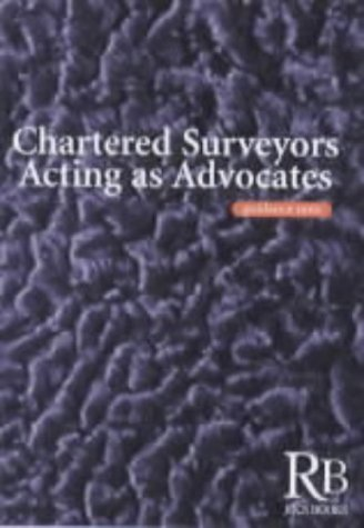 Chartered Surveyors Acting as Advocates: Royal Institution of