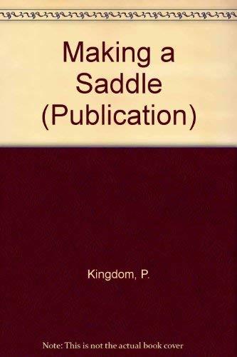 9780854070213: Making a Saddle