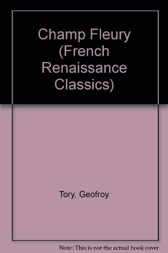 9780854092093: Champ Fleury (French Renaissance Classics) (French Edition)
