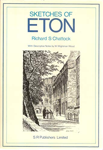 Sketches of Eton;: Chattock, Richard S