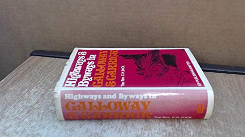 9780854097654: Highways and Byways in Galloway and Carrick
