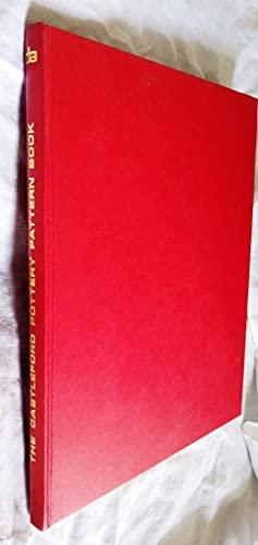 THE CASTLEFORD POTTERY PATTERN BOOK 1796. An: Walton, Peter (Preface
