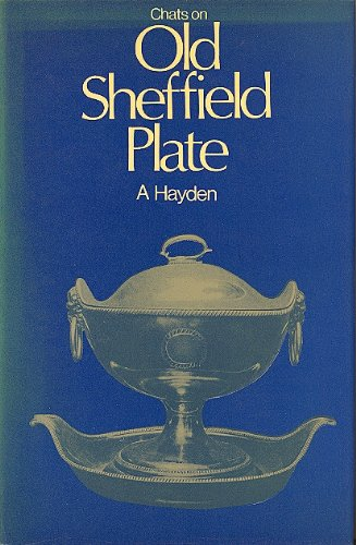 9780854098255: Chats on Old Sheffield Plate