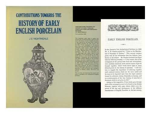 Contributions Towards the History of Early English Porcelain from Contemporary Sources: James ...