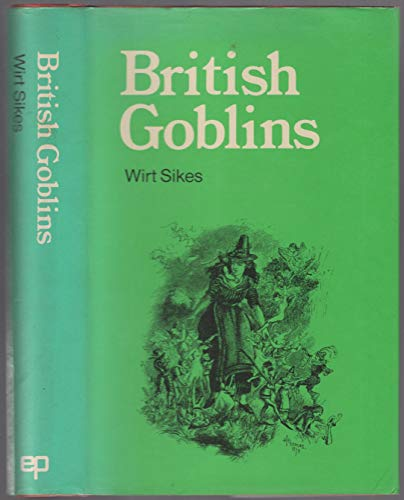9780854098736: British Goblins: The Realm of Faerie