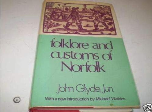 9780854099436: Folklore and Customs of Norfolk