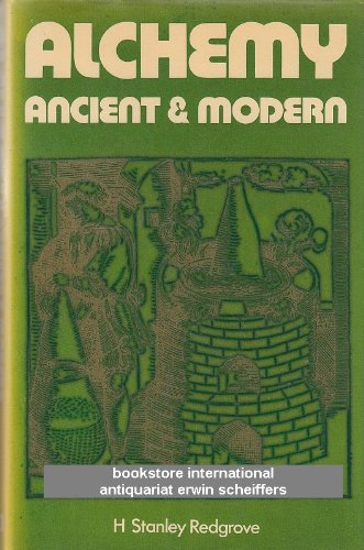 9780854099931: Alchemy: Ancient and Modern