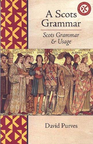 9780854110797: A Scots Grammar: Scots Grammar and Usage