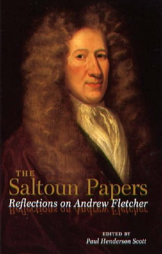 9780854110810: The Saltoun Papers: Reflections on Andrew Fletcher