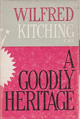 Goodly Heritage: Kitching, Wilfred