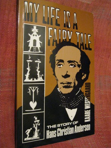 9780854124992: My life is a fairy tale: The story of Hans Christian Andersen