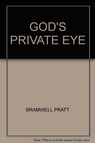 God's Private Eye The Work of the Salvation Army Investigation Dept.: Pratt Bramwell