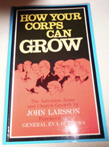 9780854125449: How your corps can grow
