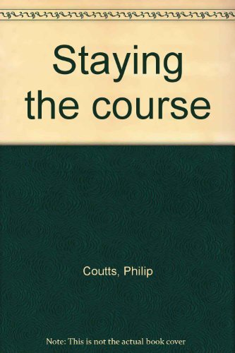 9780854125579: Staying the course