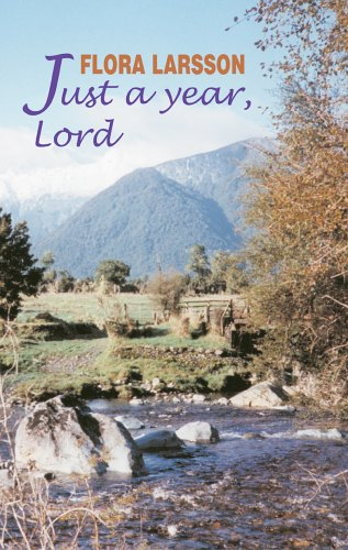 Just a Year, Lord Daily Readings from the Work of Flora Larsson: Larsson, Flora & David Dalziel