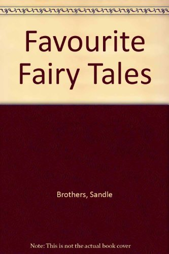 FAVORITE FAIRY TALES & FABLES INCLUDES LITTLE: SANDLE BROTHERS