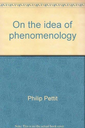 On the idea of phenomenology: Pettit, Philip