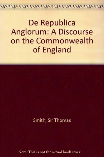 9780854172474: De Republica Anglorum: A Discourse on the Commonwealth of England