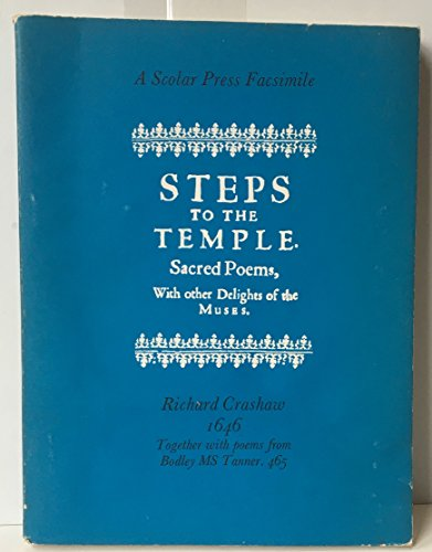9780854172610: Steps to the temple, 1646. Together with selected poems in manuscript.