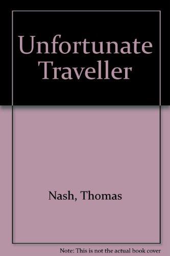 9780854174676: Unfortunate Traveller