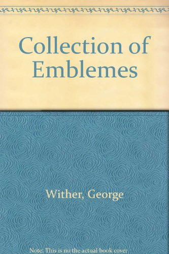 9780854177066: A Collection of Emblemes, Ancient and Modern: A Scolar Press Facsimile of the 1635 Original