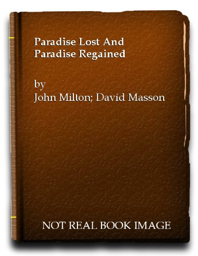 Paradise regain'd; a poem in IV books, to which is added Samson Agonistes: Milton, John