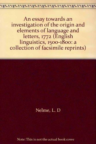 An essay towards an investigation of the: Nelme, L. D