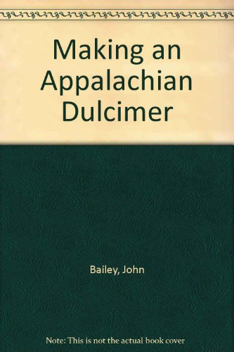 9780854180394: Making an Appalachian Dulcimer