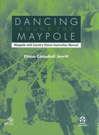 9780854181896: Dancing: Round the Maypole: Maypole and Country Dance Instruction Manual