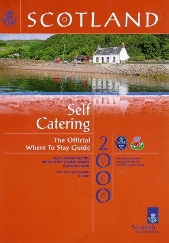 Scotland: Where to Stay Self Catering 2000: Malcom Bowie