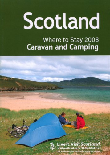 9780854196890: Scotland 2008: Where to Stay Caravan and Camping (Visit Scotland)