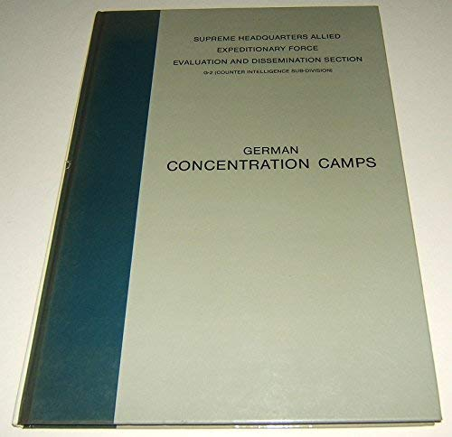 Basic Handbook KL's (Konzentrationslager) Axis Concentration Camps and Detention Centres ...