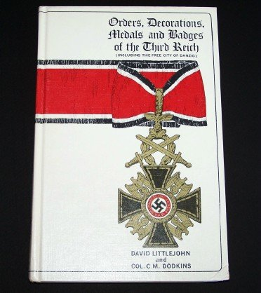 9780854200801: Orders, Decorations, Medals and Badges of the Third Reich Including the City of Danzig