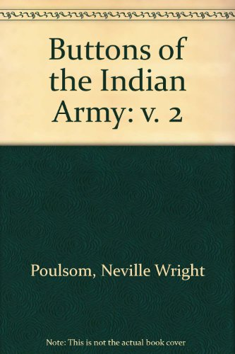 9780854201594: Buttons of the Indian Army: v. 2