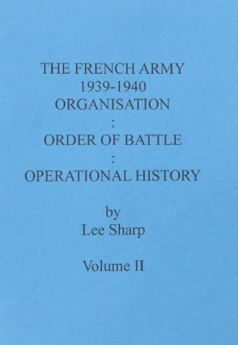 9780854201907: The French Army 1939-1940: Organisation:Order of Battle: Operational History: Volume 2: Divisions: v. 2