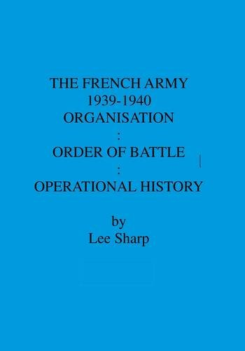 9780854203765: The French Army 1939-1940: Organisation: Order of Battle: Operational History: v. 3