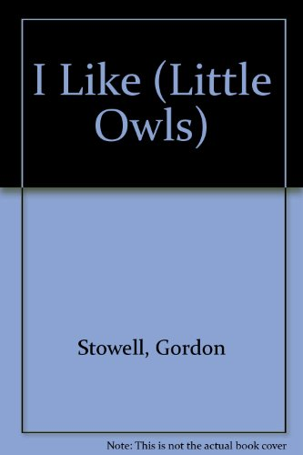 9780854213665: I Like (Little Owls)