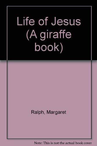 9780854215096: Life of Jesus (A giraffe book)