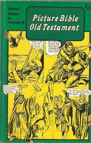 9780854215317: Picture Bible Old Testament : Volume 1; Genesis to 1 Samuel 16: Old Testament v. 1