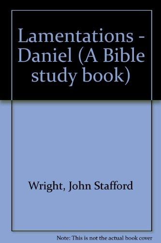 9780854216376: Lamentations - Daniel (A Bible study book)