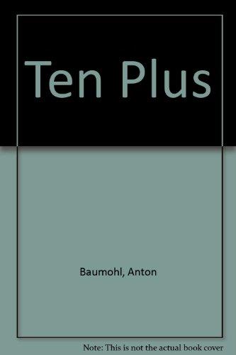 Ten Plus: Anton Baumohl