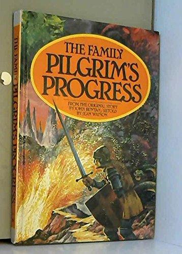 Family Pilgrim's Progress: JOHN BUNYAN, JEAN