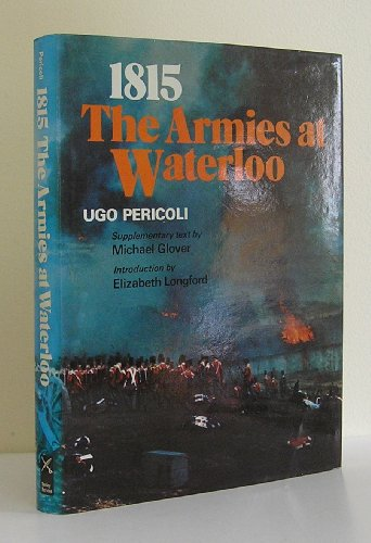 9780854220724: 1815: The Armies at Waterloo