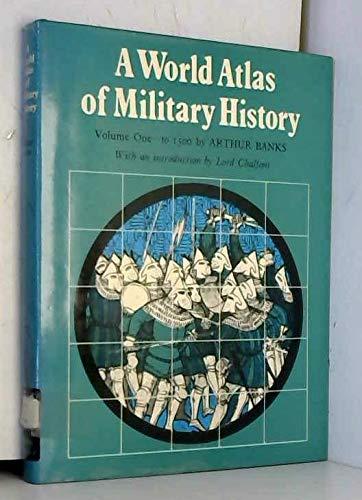 9780854220786: World Atlas of Military History: To 1500 v. 1