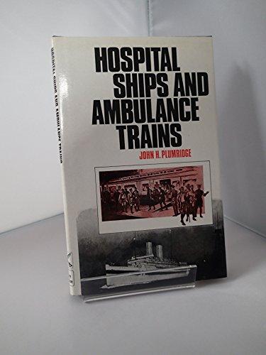 9780854220878: Hospital Ships and Ambulance Trains